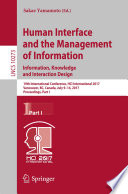 Human Interface and the Management of Information  Information  Knowledge and Interaction Design