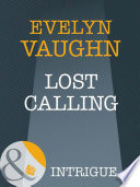 Lost Calling Mills Boon Intrigue The Madonna Key Book 2