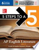 5 Steps to a 5: AP English Literature 2017, Cross-Platform edition
