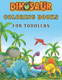 Dinosaur Coloring Books For Toddlers