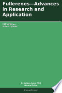 Fullerenes   Advances in Research and Application  2013 Edition