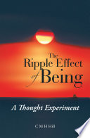 The Ripple Effect of Being