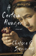 link to A certain hunger : a novel in the TCC library catalog