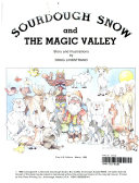 Sourdough Snow and the Magic Valley Book