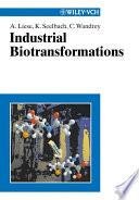Industrial Biotransformations