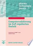 Computervalidierung im GxP-regulierten Umfeld