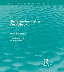 Pdf Bolshevism at a Deadlock (Routledge Revivals) Telecharger
