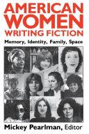 American Women Writing Fiction
