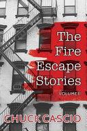 The Fire Escape Stories