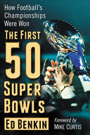 The First 50 Super Bowls