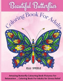 Beautiful Butterflies Coloring Book For Adults