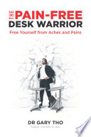 The Pain Free Desk Warrior