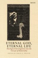 Eternal God  Eternal Life