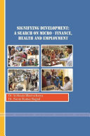 Development: A Search on Finance, Health and Employment