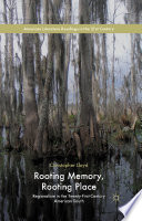 Rooting Memory  Rooting Place