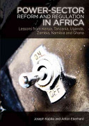 Power-Sector Reform and Regulation in Africa
