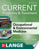 CURRENT Diagnosis   Treatment Occupational   Environmental Medicine  6th Edition