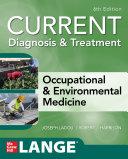 CURRENT Diagnosis & Treatment Occupational & Environmental Medicine, 6th Edition Pdf/ePub eBook