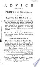 Advice to the People in general with regard to their Health ... Translated ... with ... notes ... by J. Kirkpatrick