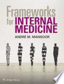 Frameworks for Internal Medicine Book