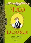 Les aventuriers du très très loin : Hugo Lachance