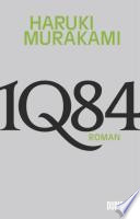 1Q84 : Roman. Buch 1 & 2