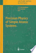 Precision Physics Of Simple Atomic Systems Book PDF