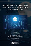 Knowledge Modelling and Big Data Analytics in Healthcare