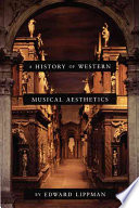 A History of Western Musical Aesthetics Book