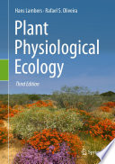 """""""Plant Physiological Ecology"""" by Hans Lambers, Rafael S. Oliveira"""