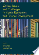 Critical Issues and Challenges in Islamic Economics and Finance Development Book