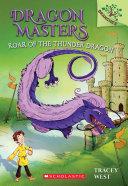 Roar of the Thunder Dragon: A Branches Book (Dragon Masters #8) Pdf/ePub eBook