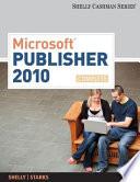Microsoft Publisher 2010: Complete