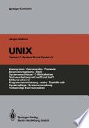 UNIX  : Eine Einführung in Begriffe und Kommandos von UNIX, Version 7, System III und System V
