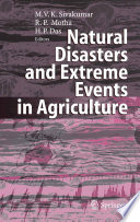 Natural Disasters and Extreme Events in Agriculture Book