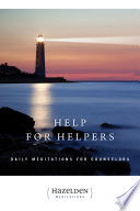 Help for Helpers