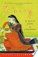 """Curry: A Tale of Cooks and Conquerors"" by Lizzie Collingham"