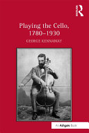 Playing the Cello, 1780–1930 Pdf/ePub eBook