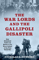 The War Lords and the Gallipoli Disaster Pdf/ePub eBook