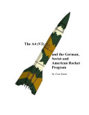 The V2 and the German, Russian and American Rocket Program