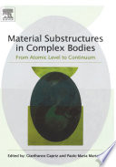 Material Substructures In Complex Bodies Book PDF