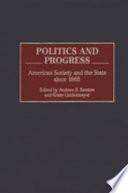Politics and Progress