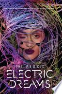 Philip K  Dick s Electric Dreams Book