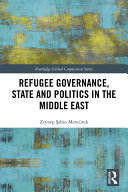 Refugee Governance, State and Politics in the Middle East Pdf/ePub eBook