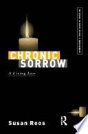"""Chronic Sorrow: A Living Loss"" by Susan Roos"