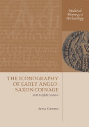 The Iconography of Early Anglo-Saxon Coinage