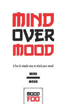 Mind Over Mood   A Fun   Simple Way to Mind Your Mood   Mind Mood   Mood Foo TM    A Notebook  Journal  and Mood Tracker Book