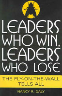 Leaders Who Win  Leaders Who Lose