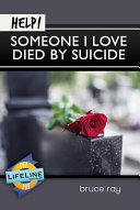 Help  Someone I Love Died by Suicide