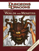 Wizards Presents Worlds and Monsters